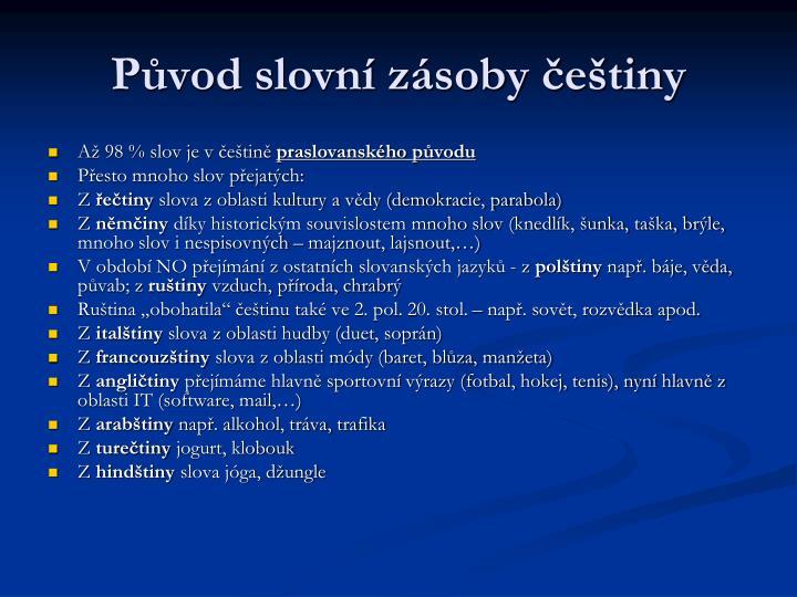 Původ slovní zásoby češtiny
