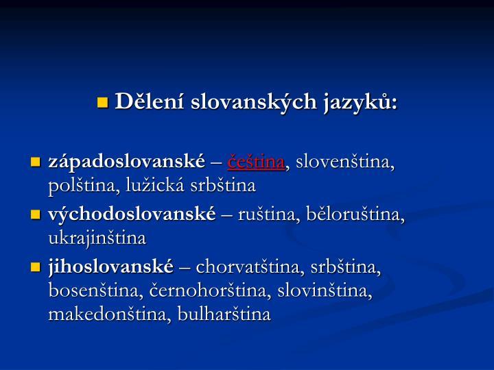 Dělení slovanských jazyků: