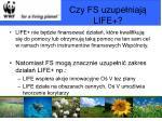 czy fs uzupe niaj life