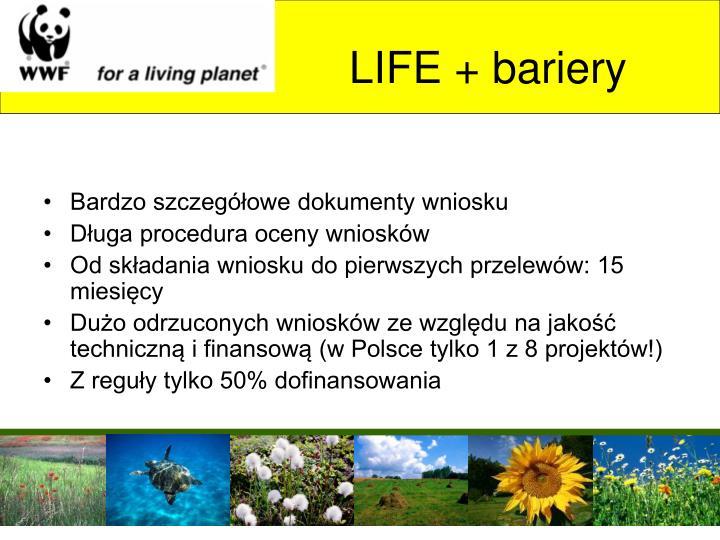 LIFE + bariery