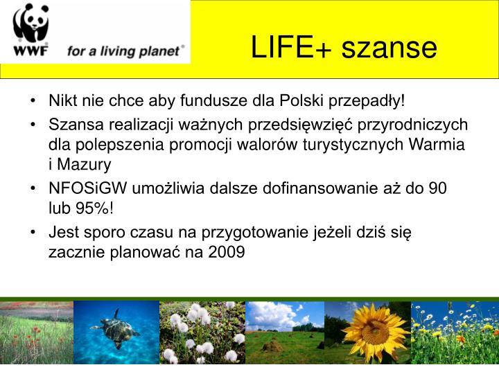 LIFE+ szanse