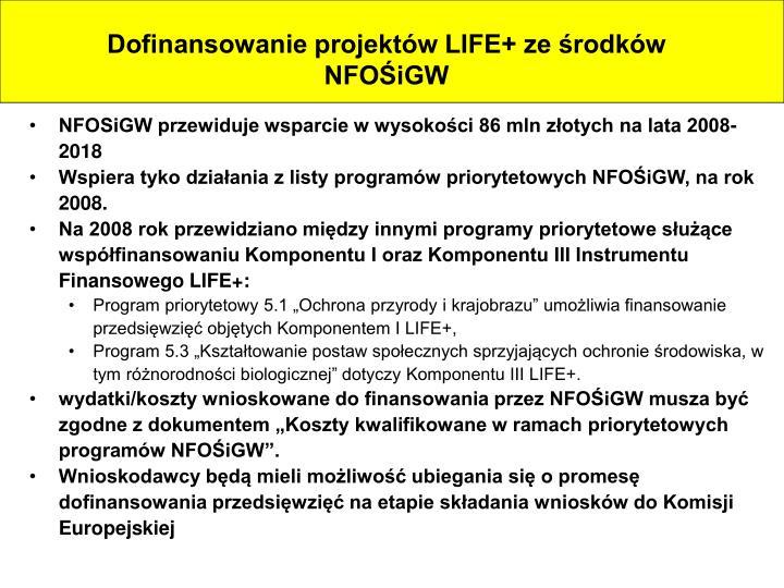 Dofinansowanie projektów LIFE+ ze środków NFOŚiGW