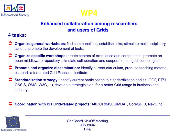 Wp4 enhanced collaboration among researchers and users of grids