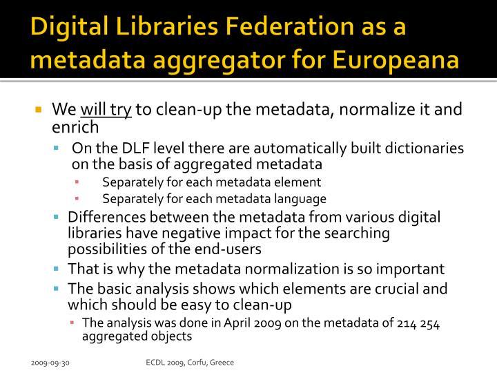 Digital Libraries Federation as a metadata aggregator for Europeana