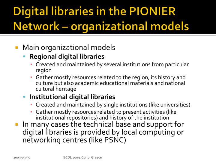 Digital libraries in the PIONIER Network – organizational models
