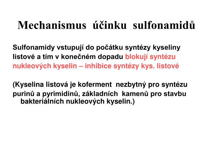 Mechanismus  účinku  sulfonamidů