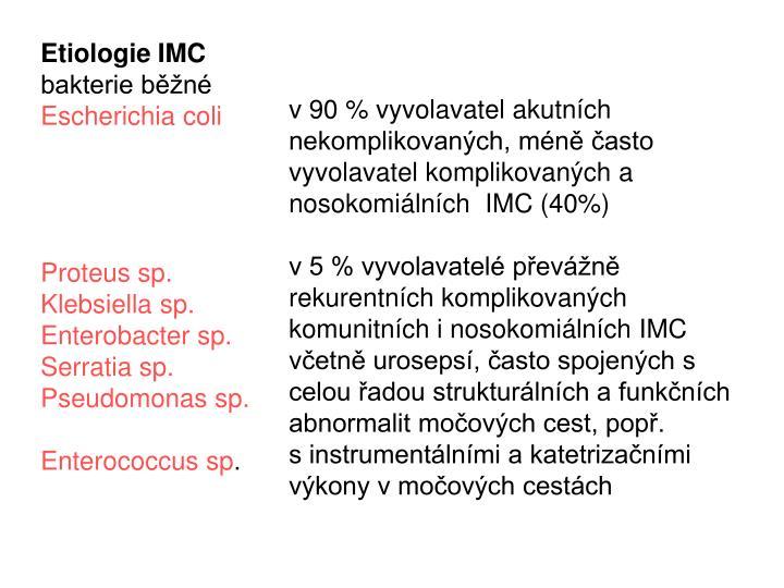 Etiologie IMC