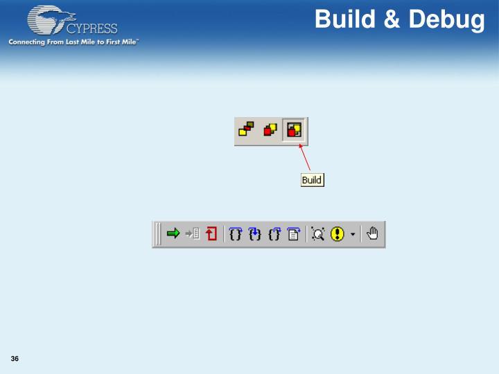 Build & Debug