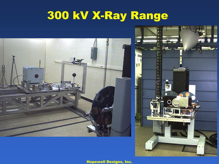 300 kV X-Ray Range