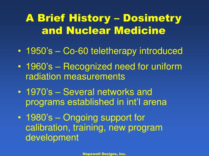 A Brief History – Dosimetry and Nuclear Medicine