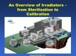 an overview of irradiators from sterilization to calibration