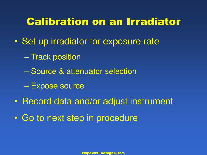 Calibration on an Irradiator