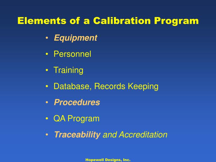 Elements of a Calibration Program