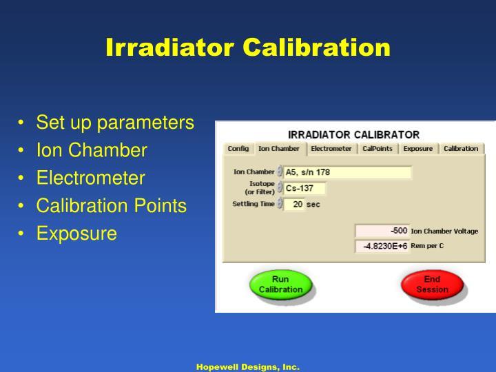 Irradiator Calibration