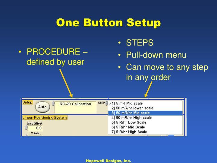 One Button Setup
