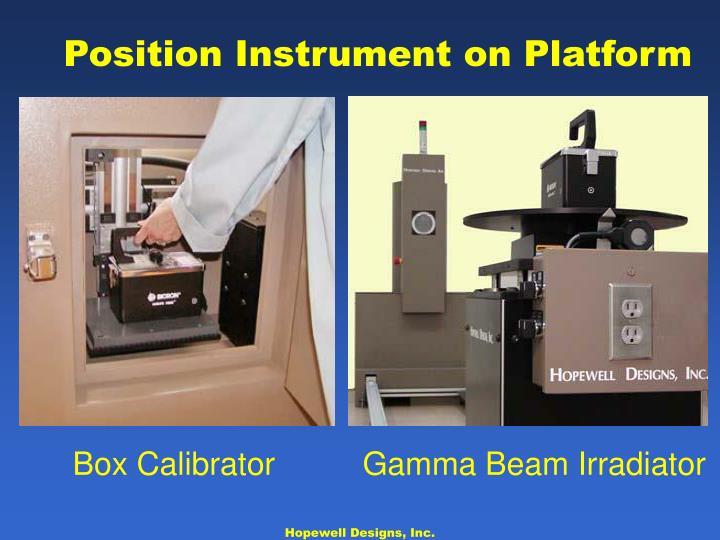 Position Instrument on Platform