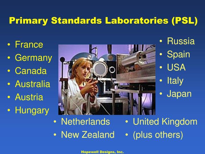Primary Standards Laboratories (PSL)