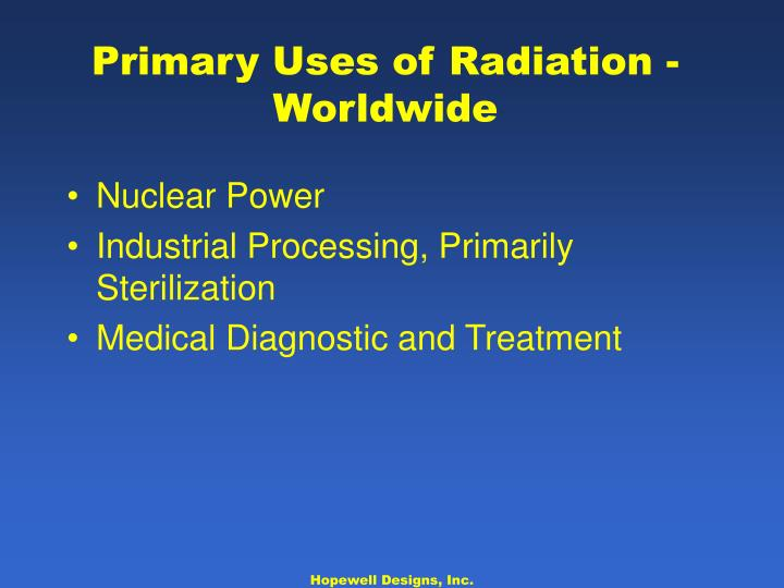 Primary Uses of Radiation - Worldwide