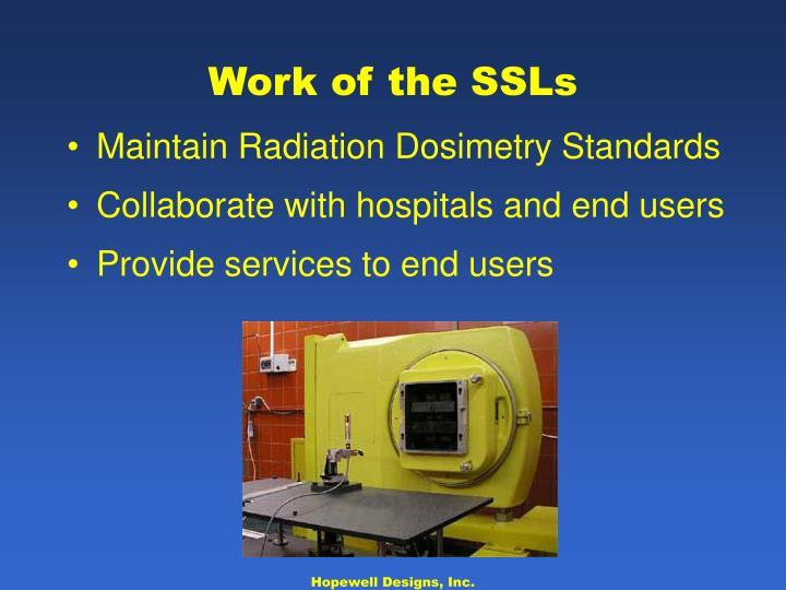 Work of the SSLs