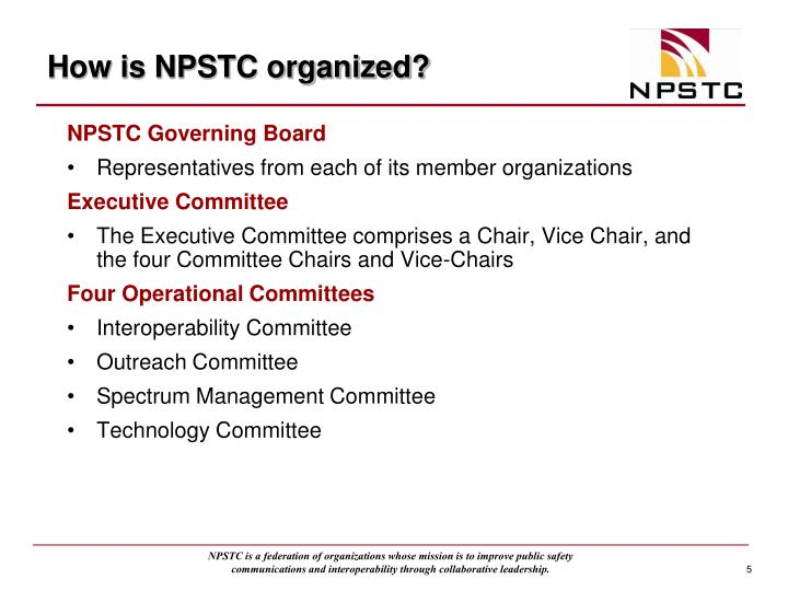 How is NPSTC organized?