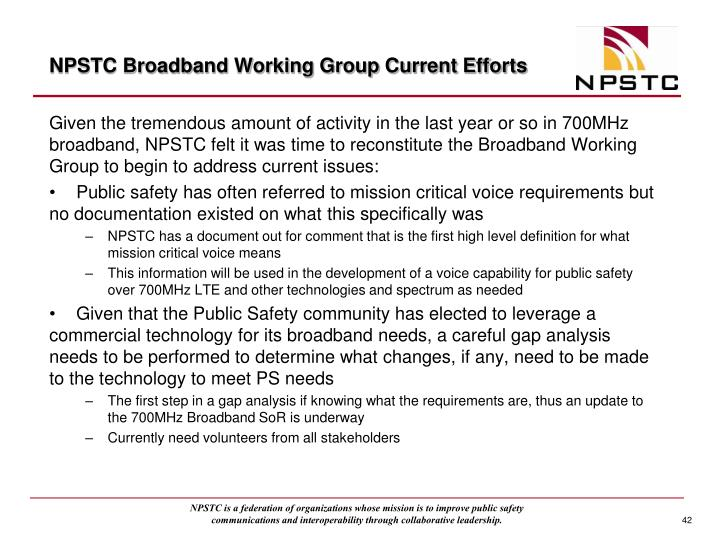 NPSTC Broadband Working Group Current Efforts