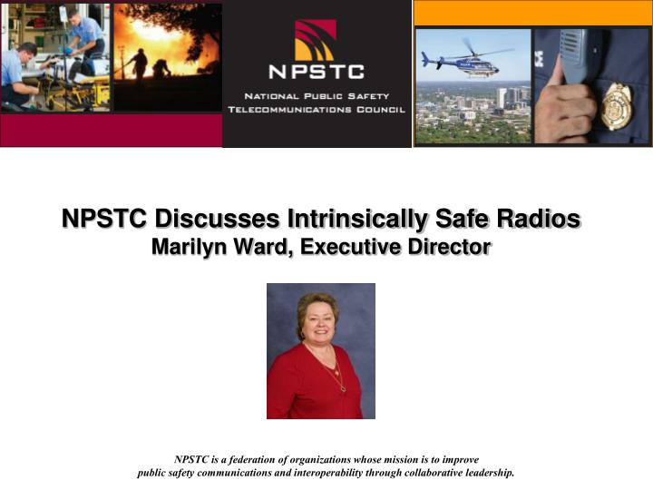 NPSTC Discusses Intrinsically Safe Radios