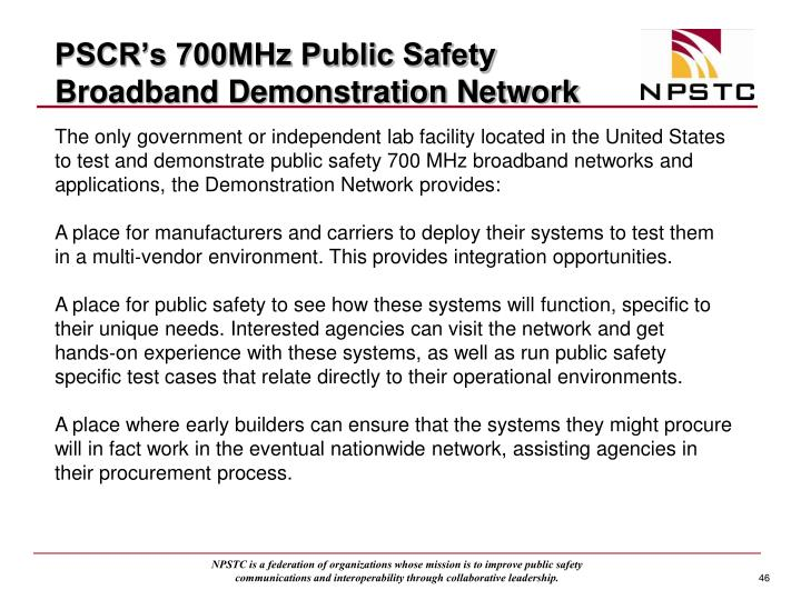 PSCR's 700MHz Public Safety Broadband Demonstration Network