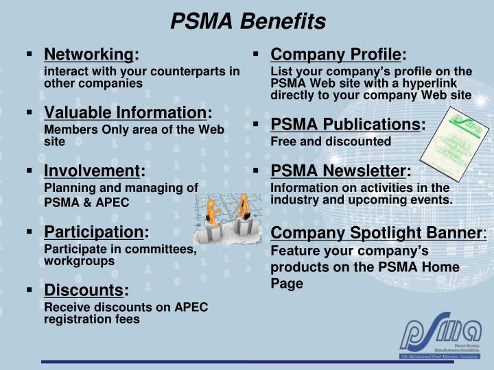 PSMA Benefits