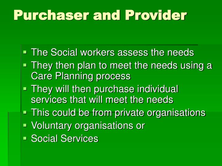 Purchaser and Provider