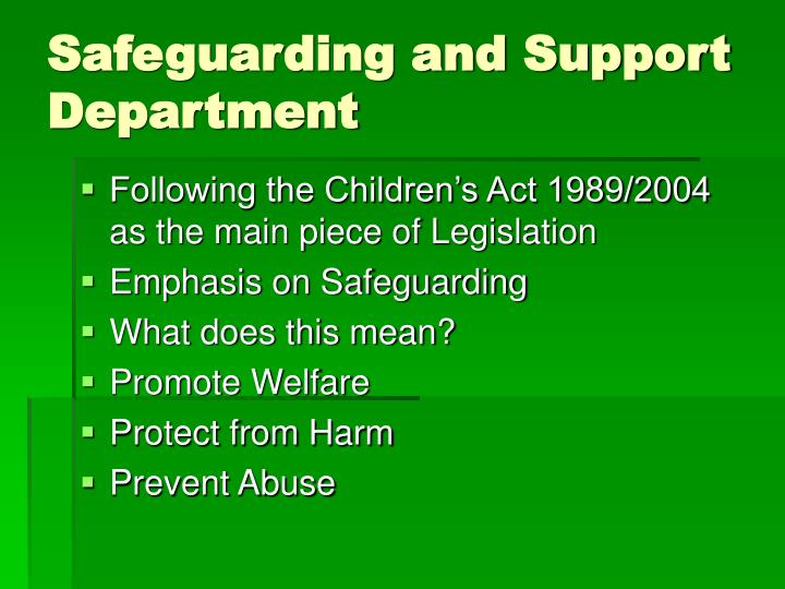 Safeguarding and Support Department