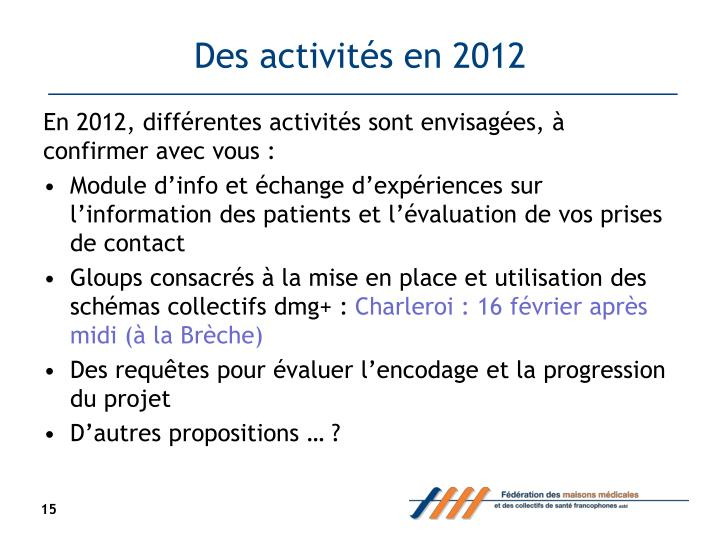 Des activités en 2012
