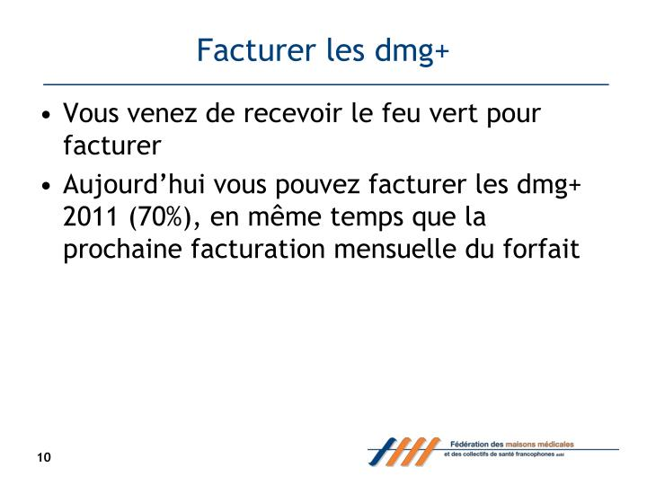 Facturer les dmg+