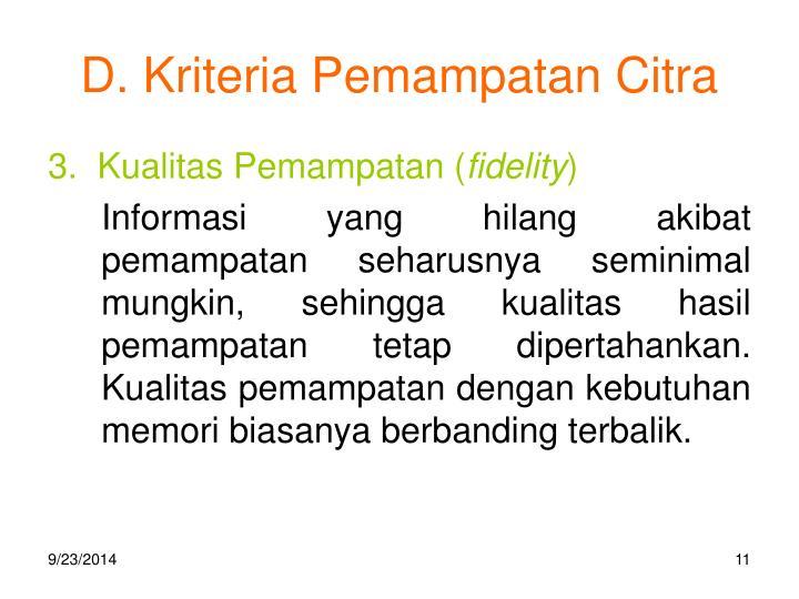 D. Kriteria Pemampatan Citra