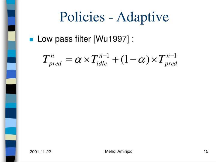 Policies - Adaptive