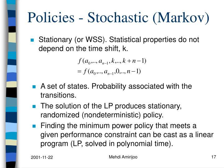 Policies - Stochastic (Markov)