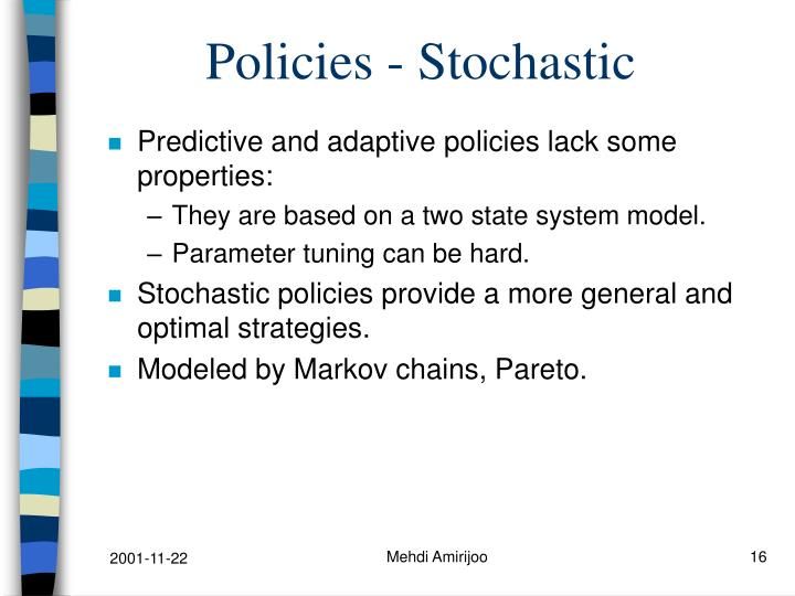 Policies - Stochastic