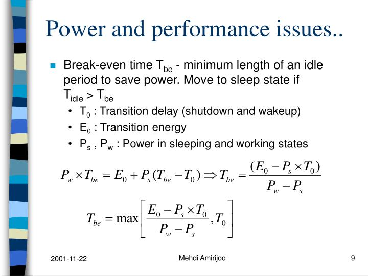 Power and performance issues..
