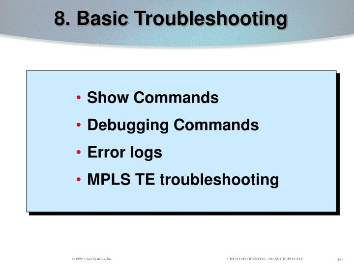 8. Basic Troubleshooting