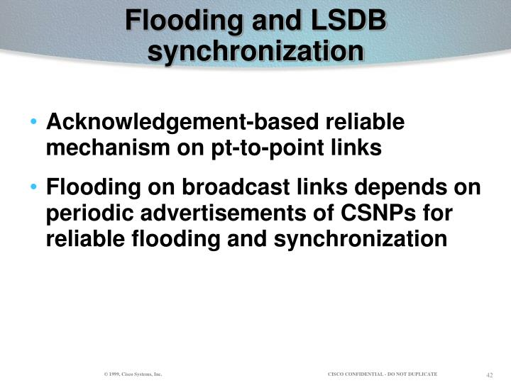 Flooding and LSDB synchronization