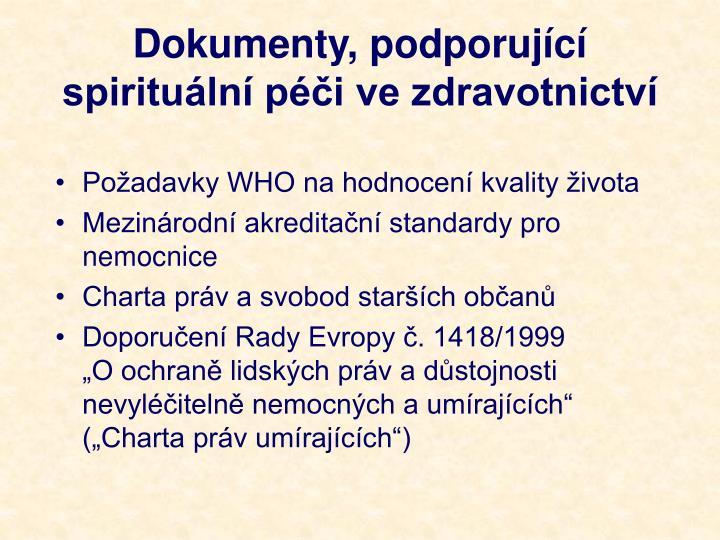 Dokumenty, podporující spirituální péči ve zdravotnictví