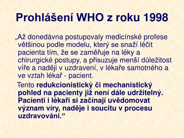 Prohlášení WHO zroku 1998