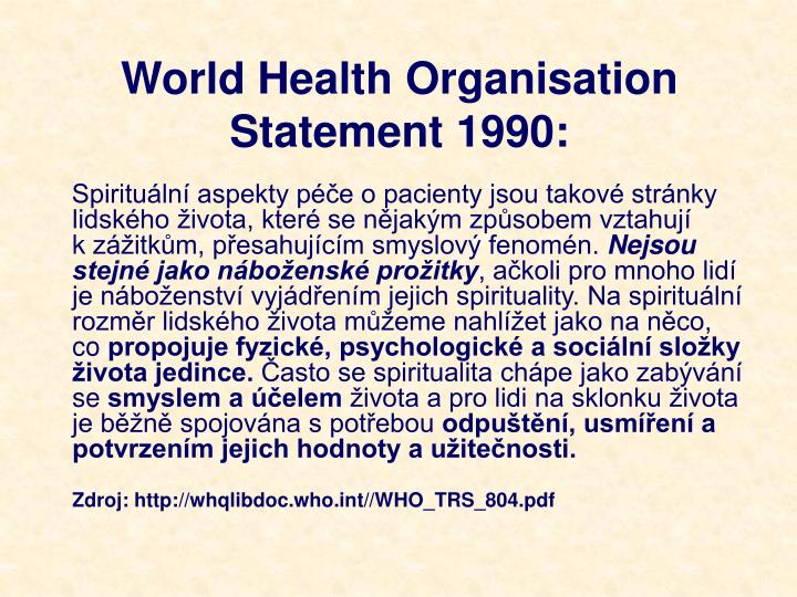 World Health Organisation Statement 1990: