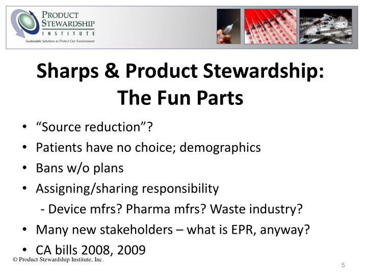 Sharps & Product Stewardship: The Fun Parts