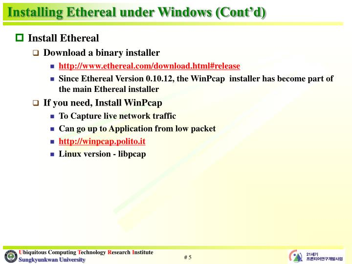 Installing Ethereal under Windows (Cont'd)