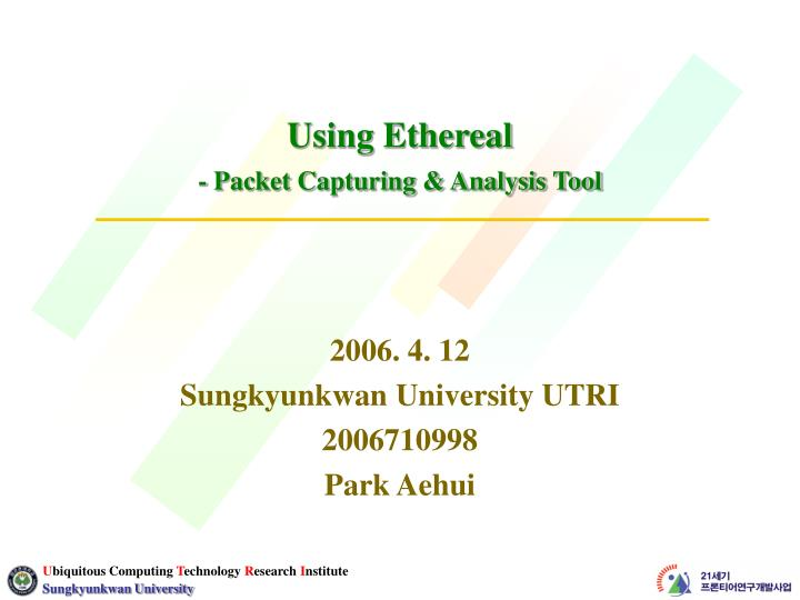 Using ethereal packet capturing analysis tool