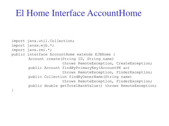 El Home Interface AccountHome