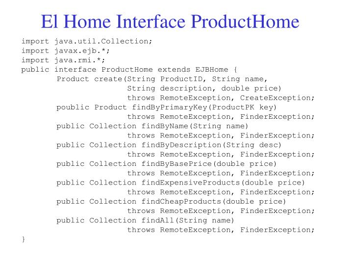 El Home Interface ProductHome