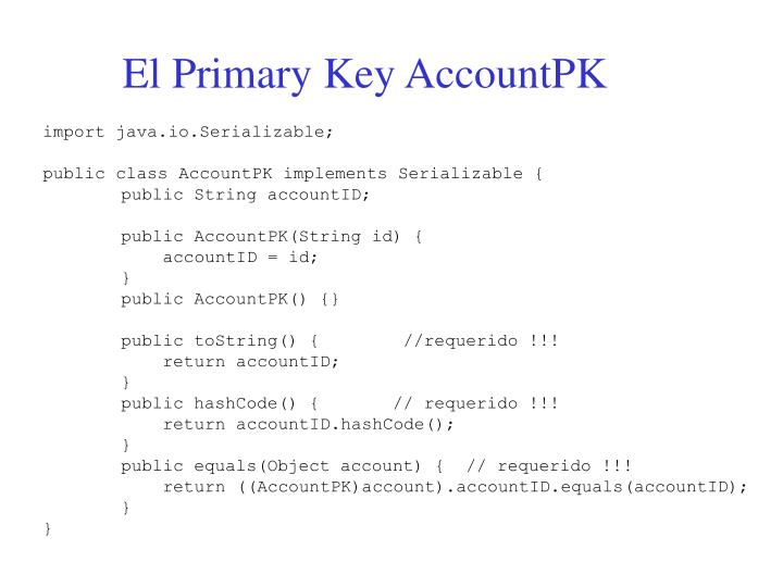 El Primary Key AccountPK