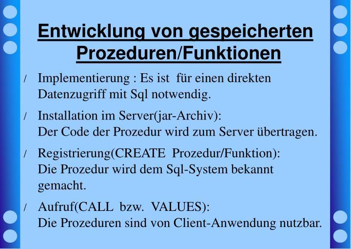 Entwicklung von gespeicherten Prozeduren/Funktionen