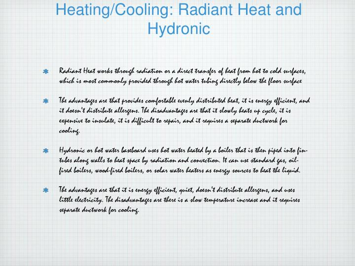 Heating/Cooling: Radiant Heat and Hydronic